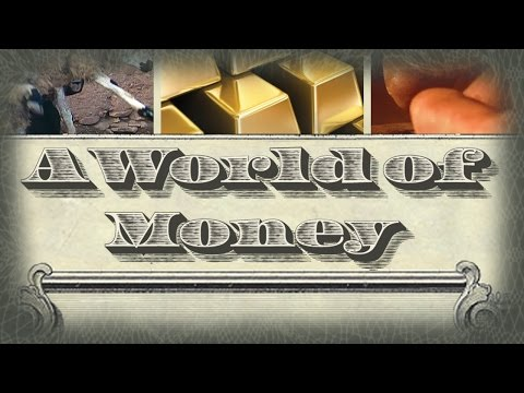 A World of Money - Full Video