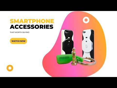 5 Unique Smartphone Gadgets You Must Have