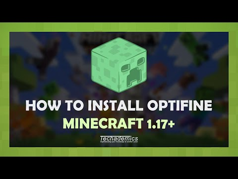 How To Download and Install Optifine 1.17 - Full Guide!