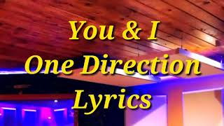 You and I _ One Direction Lyrical video