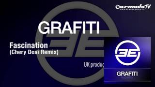 Grafiti - Fascination (Chery Dosi Remix)