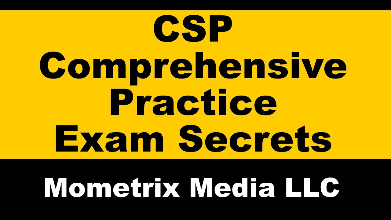 CSP Comprehensive Practice Exam Secrets Study Guide: CSP ...