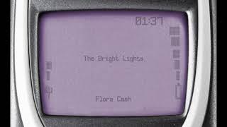 flora cash - The Bright Lights (Official Audio)