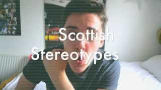 Scottish Stereotypes