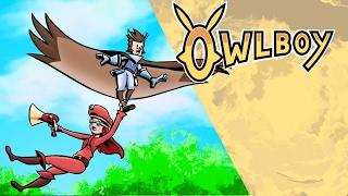 Owlboy: Pt. 1 - This Game is Wonderful.
