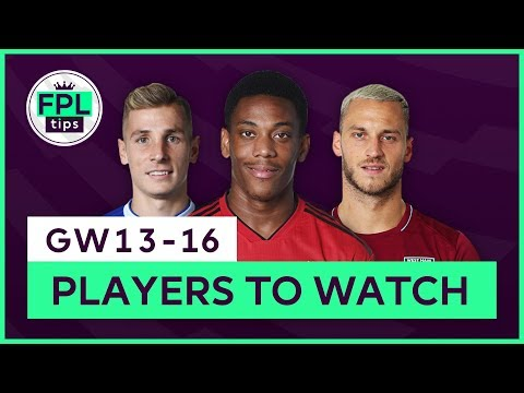 FPL PLAYERS TO WATCH: GW13-16 | Martial, Digne & More! Gameweek 13 | Fantasy Premier League 2018/19