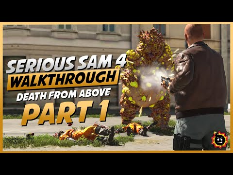 Serious Sam 4 : Death From Above [Part 1] |