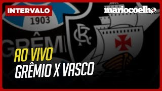 ANÁLISE GRÊMIO X VASCO | Notícias do Vasco Da Gama