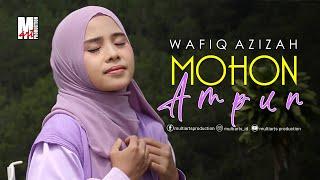 Wafiq Azizah - Mohon Ampun