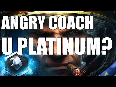 ANGRY COACH #19 - U PLATINUM??? (Platinum Zerg)