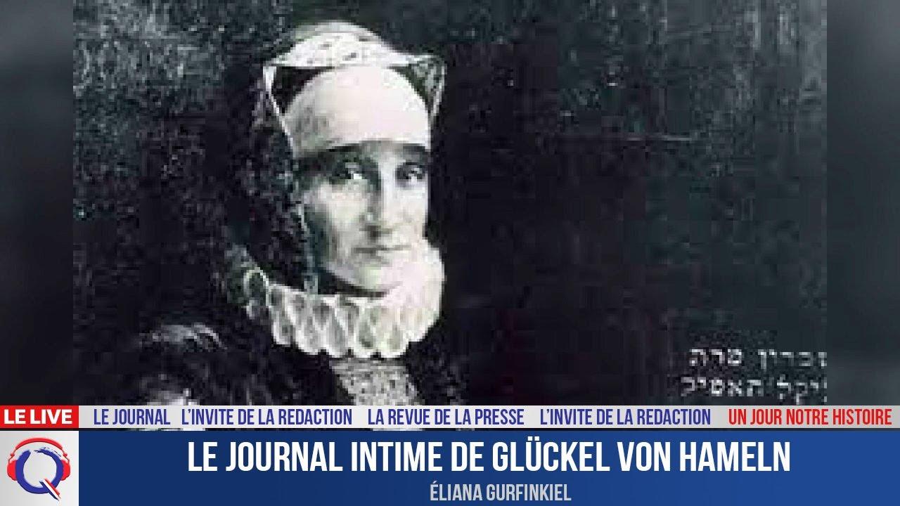 Le journal intime de Glückel von Hameln - Un jour notre Histoire du 29 aout 2021