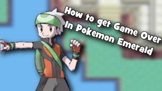 Pokemon Emerald - How To Get Game Over
