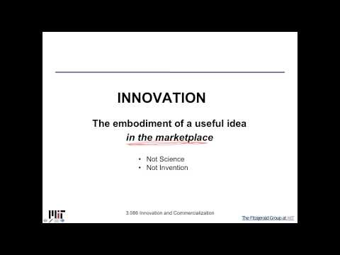 Innovation and Commercialization Lecture 1a