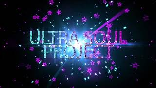 Ultra Soul Project - Hear Me Out (The Album)
