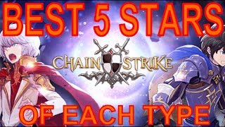 The Best 5 Stars Each Type - Chain Strike