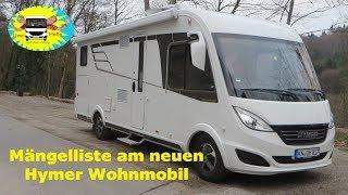 Neuwagenmängel beim Hymer Wohnmobil - Teil 1 - #29