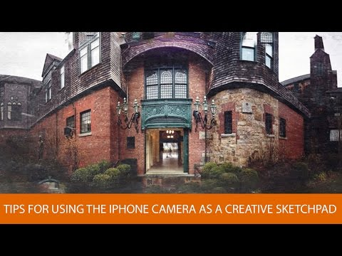 Tips for Using the iPhone Camera as a Creative Sketchpad with Tony Sweet