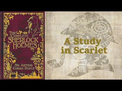 A Study In Scarlet [Full Audiobook] By Sir Arthur Conan Doyle