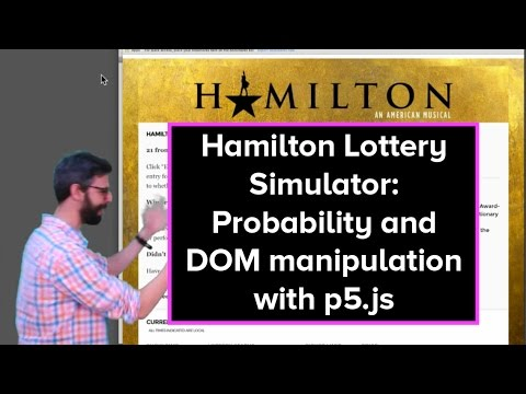 Live Stream #28: Hamilton Lottery Simulator - Probability and DOM