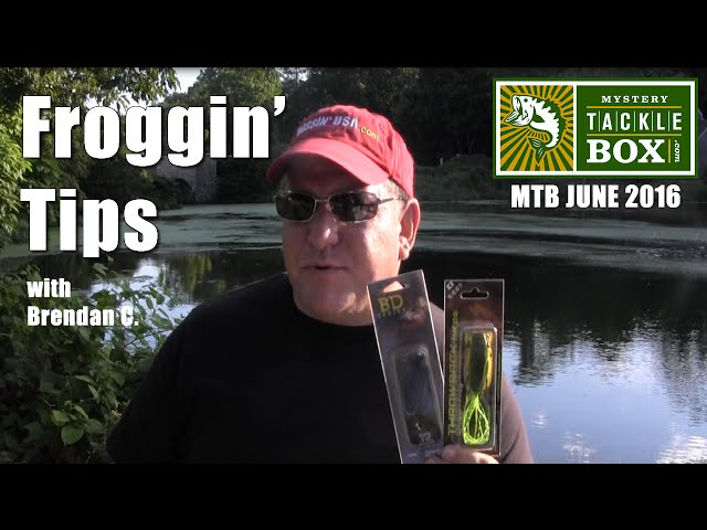 Frog Fishing Tips - Mystery Tackle Box June 2016