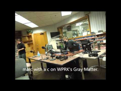 """Marc With a C on WPRK's """"Gray Matter"""", 2/26/16"""