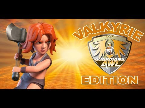 AWL GUARDIANS DIVISION; VALKYRIE EDITION, CLASH OF CLANS