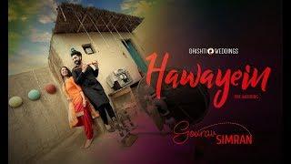 Best indian pre wedding | Gourav & Simran | Hawayein | 2017 | Drishti Weddings | 7508883337