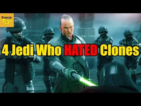 4 Jedi Who Hated Clone Troopers