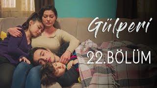 Gülperi | 22.Bölüm