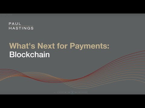 What's Next for Payments  Blockchain
