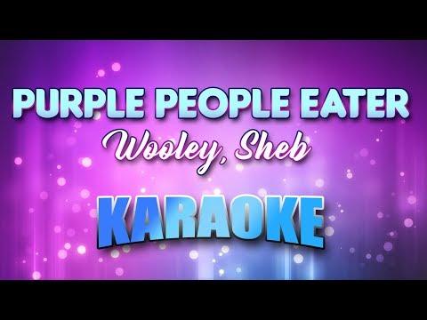 Wooley, Sheb - Purple People Eater (Karaoke & Lyrics)