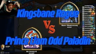 Prince Liam Odd Paladin vs Kingsbane Rogue - Hearthstone