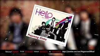 HELLO - Pejuang Cinta (Official Audio Video)