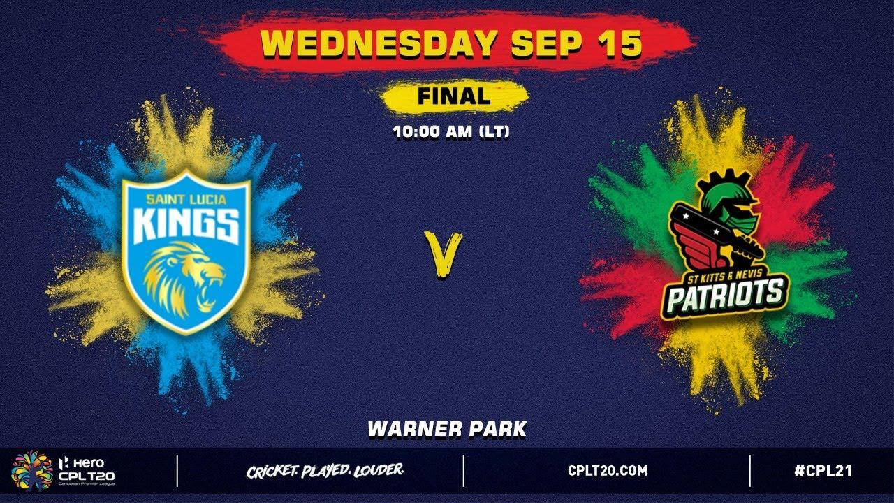 Download LIVE | Final | Saint Lucia Kings vs St Kitts & Nevis Patriots | CPL 2021