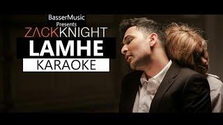 Lamhe (Zack Knight) Karaoke With Lyrics | Hindi Remix Song Karaoke | BasserMusic