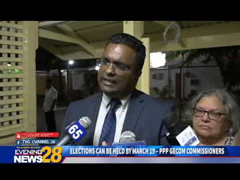 ELECTIONS CAN BE HELD BY MARCH 19 – PPP GECOM COMMISSIONERS  ;26-01-19