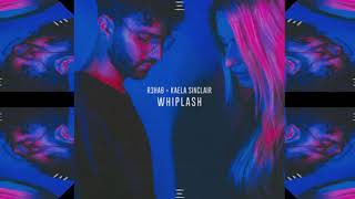 R3HAB x KAELA SINCLAIR - WHIPLASH (PREVIEW)