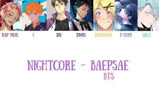 【Nightcore】BTS (방탄소년단) – Baepsae (뱁새) (Crow Tit/Try-Hard) [Color Coded Han/Rom/Eng Lyrics]