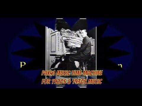1930s Music Of Theater Organist Sidney Torch @Pax41