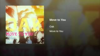 Move to You