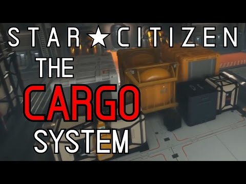 STAR CITIZEN ★ CARGO SYSTEM | The Birth of an Economy
