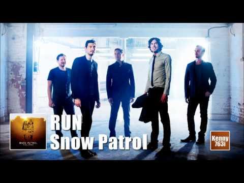 Run - Snow Patrol (Final Straw)