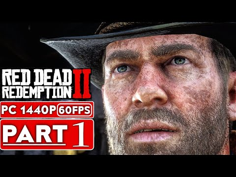 RED DEAD REDEMPTION 2 PC Gameplay Walkthrough Part 1 [1080p HD 1440P PC]  No Commentary