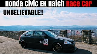 Modified Honda Civic EK Hatchback RACE CAR | From a Type R Owner's Perspective