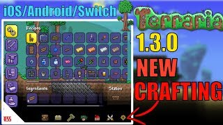 Terraria iOS/Android/Mobile/Switch - NEW 1.3.0 UPDATE | NEW CRAFTING MENU (News)