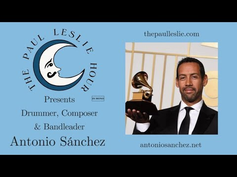 Antonio Sánchez Interview on The Paul Leslie Hour