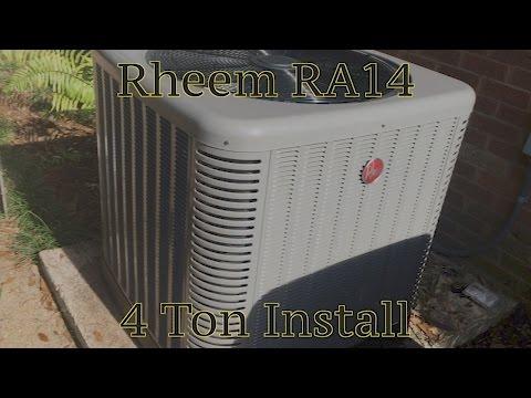 Rheem RA14 4 Ton Install (Condenser Only)