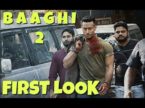 Baaghi 2 FIRST LOOK Out | Tiger Shroff Looks Completely Unrecognisable