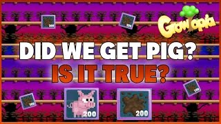 Growtopia - IS IT TRUE WHAT PEOPLE SAY ABOUT MUD GLOB? (WE GET A PIG?)