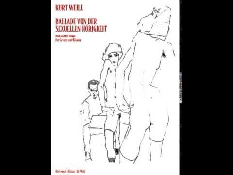 Bert Brecht / Kurt Weill: Ballade von der Sexuellen Hörigkeit